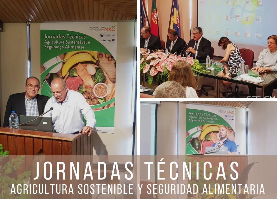JORNADAS TÉCNICAS SOBRE AGRICULTURA SOSTENIBLE Y SEGURIDAD ALIMENTARIA MADEIRA. 20/09/2018